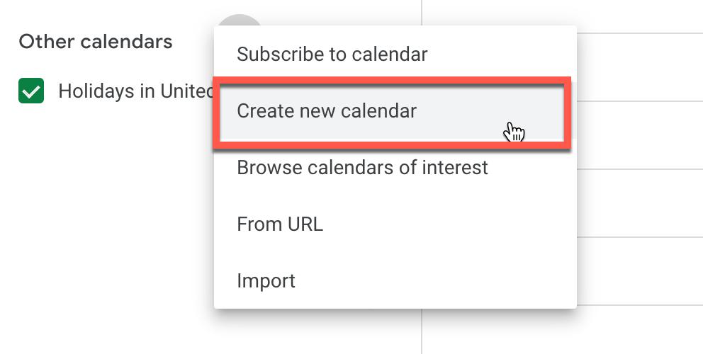"Select ""Create new calendar"" from the menu to create a new Google Calendar"