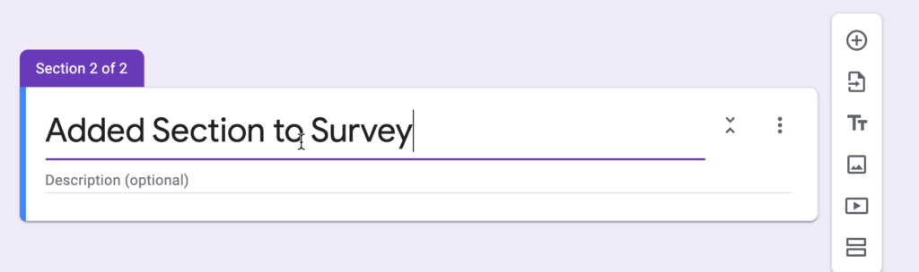 Adding a section to a survey in Google Forms